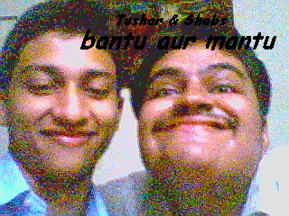 Our 3D Dosti........ Shabs And I. Get Goin'